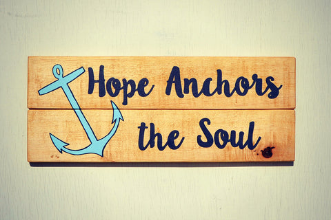 Hope Anchors the Soul Sign - Reclaimed Wood Wall Decor – Cranberry ...