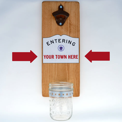 Custom Massachusetts Entering Sign - Wall Mounted Bottle Opener with Cap Catcher