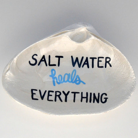 Salt Water Heals Everything Clam Shell Dish | Jewelry Dish - Spoon Rest - Soap Dish - Cranberry Collective - Cape Cod Gifts - Beach and Nautical Decor