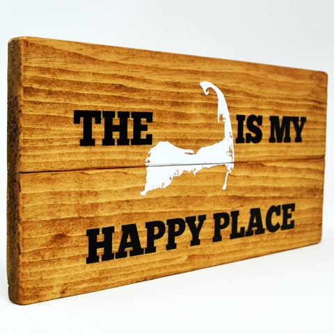 The Cape Is My Happy Place Wood Sign - Cape Cod Wall Decor