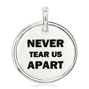 CANDID SS 18mm round plain frame 'Never tear us apart'