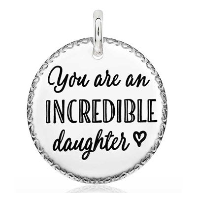 CANDID SS 25mm round engraved scroll frame 'you are an incredible daughter'