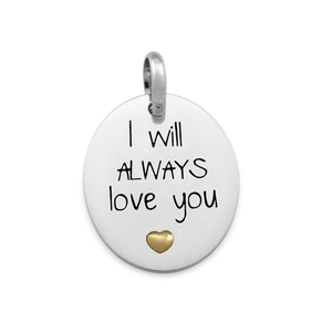 Candid 'I Will Always Love You' Pendant