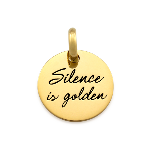 Candid 'Silence Is Golden' Pendant