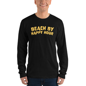 Beach by Happy Hour - Long sleeve