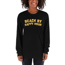 Load image into Gallery viewer, Beach by Happy Hour - Long sleeve