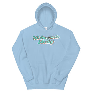 Hit the Music Shelby - Hoodie