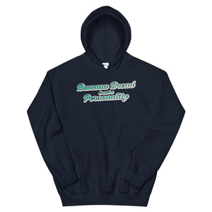 Banana Bread is not a Personality - Hoodie