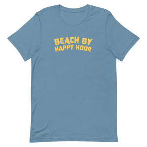 Beach by Happy Hour - T-Shirt