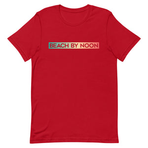 Beach by Noon - T-Shirt