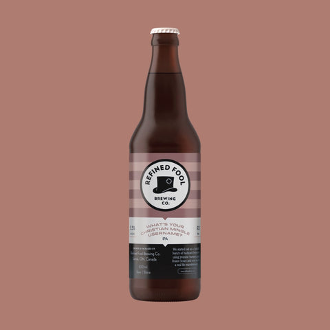 What's Your Christian Mingle Username? 650ml Refined Fool Brewing Co.
