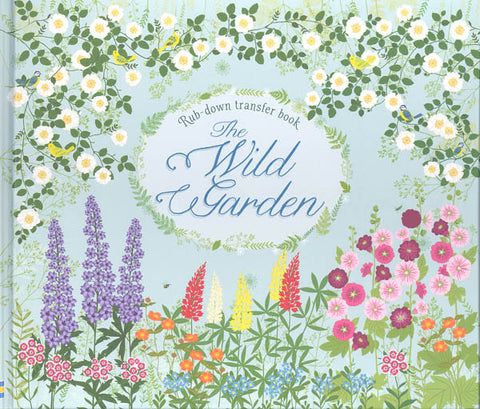 Rub-down Transfer Book - The Wild Garden