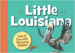 Sleeping Bear Press Little Louisiana