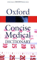 OXFORD CONCISE MEDICAL DICTIONARY 7E PB
