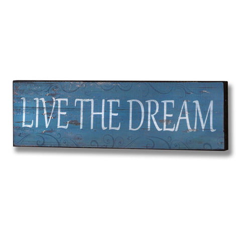 Live The Dream Plaque - - Plaque by WDS4U available from Harley & Lola