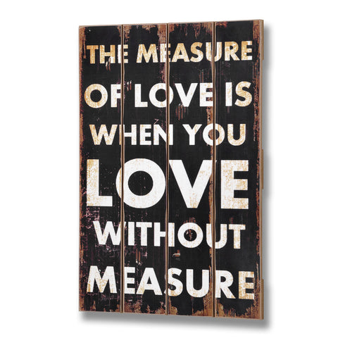 Measure Of Love Plank Style Plaque - - Plaque by WDS4U available from Harley & Lola
