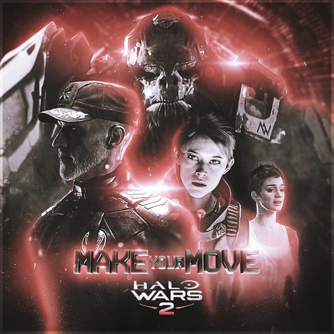 MAKEyourMOVE (for Halo Wars 2)