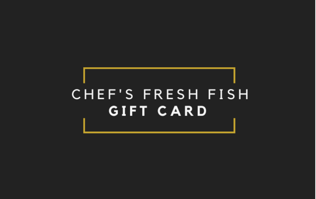 Chef's Fresh Fish Gift Card