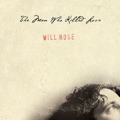 The Man Who Killed Love CD