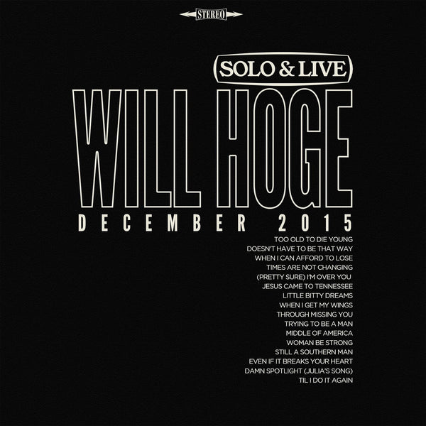Solo & Live: Will Hoge, December 2015 C.D.