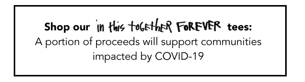 Shop 'In This Together Forever' tees with a cause