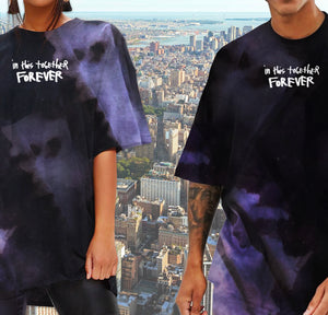 In This Together Forever - Dark Tie Dye