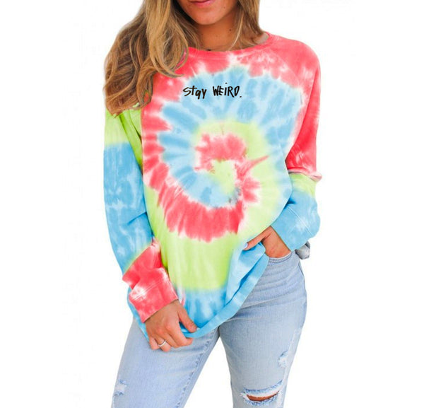 Stay Weird - Light Tie Dye