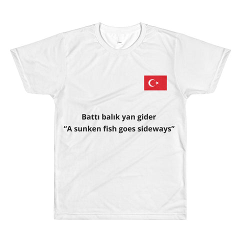 All-Over Printed T-Shirt FUNNY DIRECT TURKISH TRANSLATION BATTI BALIK YAN GIDER