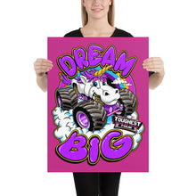Load image into Gallery viewer, Dream Big Poster