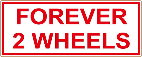 "81 Support Aufkleber ""FOREVER 2 WHEELS"" - REDANDWHITESTORE"