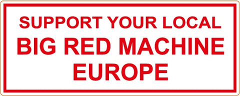 "81 Support Aufkleber ""SUPPORT YOUR LOCAL BIG RED MACHINE EUROPE"" - REDANDWHITESTORE ROUTE 81"