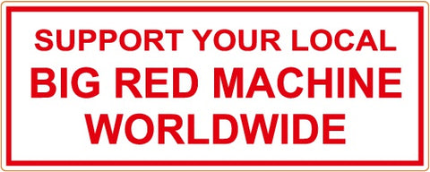 "81 Support Aufkleber ""SUPPORT YOUR LOCAL BIG RED MACHINE WORLDWIDE"" - REDANDWHITESTORE ROUTE 81"