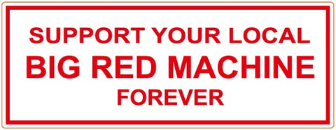 "81 Support Aufkleber ""SUPPORT YOUR LOCAL BIG RED MACHINE FOREVER"" - REDANDWHITESTORE ROUTE 81"
