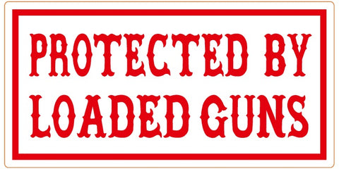 "81 Support Aufkleber ""PROTECTED BY LOADED GUNS"" - REDANDWHITESTORE ROUTE 81"