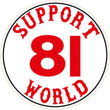 "81 Support Aufkleber ""SUPPORT 81 WORLD"" - REDANDWHITESTORE"