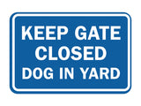 Signs ByLITA Classic Framed Keep Gate Closed Dog Sign
