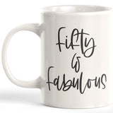 Fifty & Fabulous 11oz Coffee Mug - Funny Novelty Souvenir