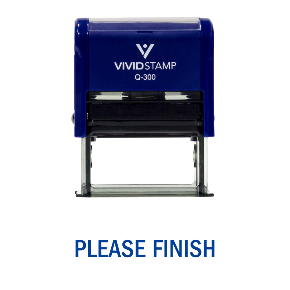 Please Finish Teacher Self Inking Rubber Stamp