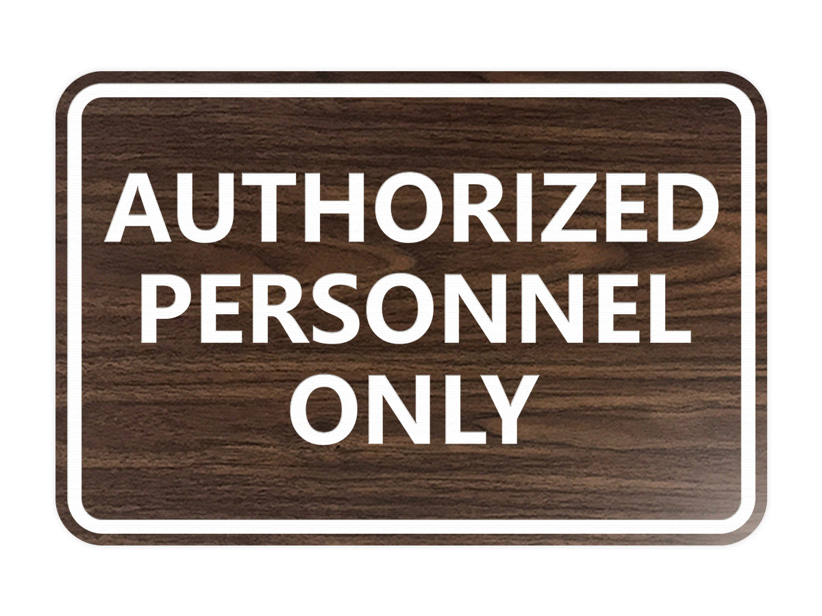 Signs ByLITA Classic Framed Authorized Personnel Only Sign