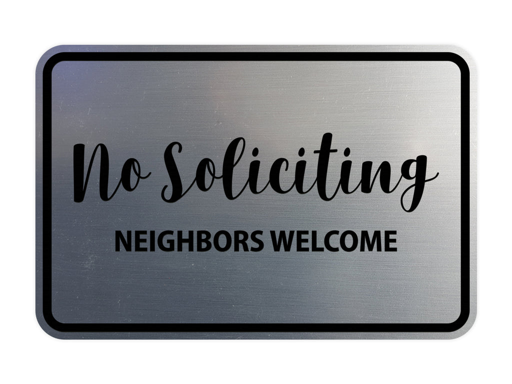 Signs ByLITA Classic Framed No Soliciting Neighbors Welcome Sign