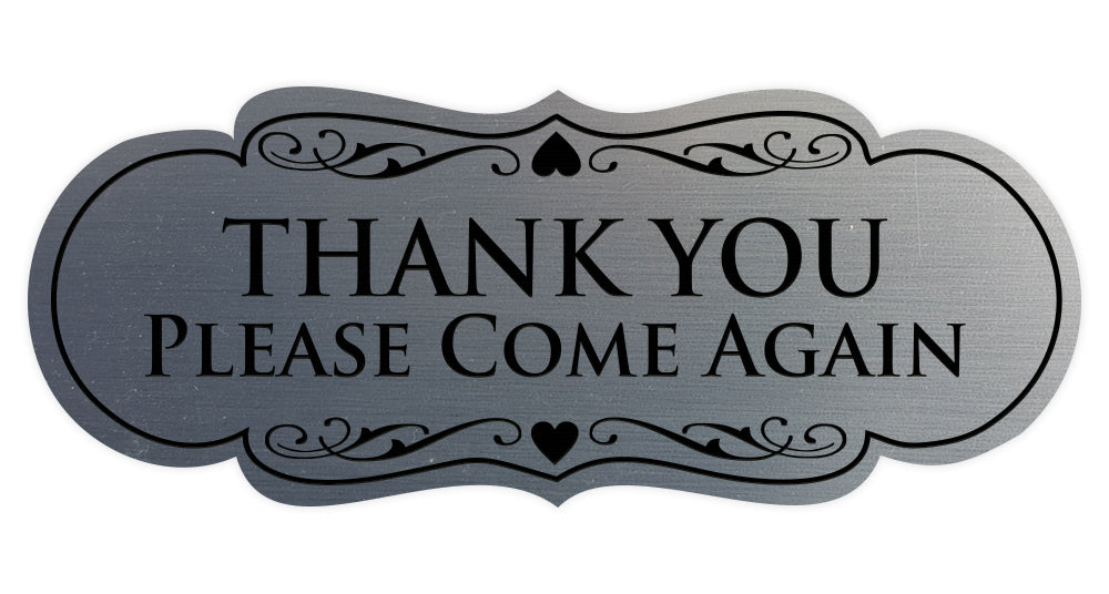 Designer THANK YOU Please Come Again Sign