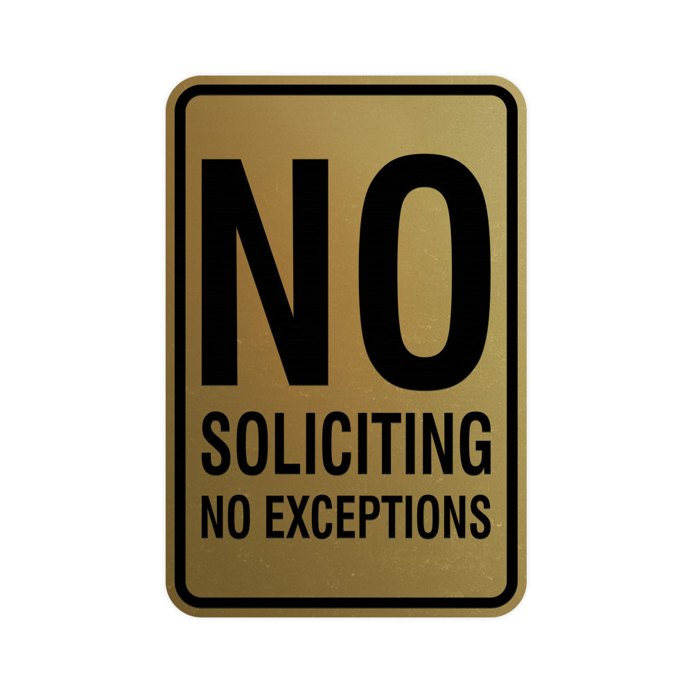 Portrait Round No Soliciting No Exceptions Sign