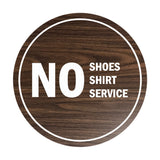 Signs ByLITA Circle No Shoes No Shirt No Service Sign