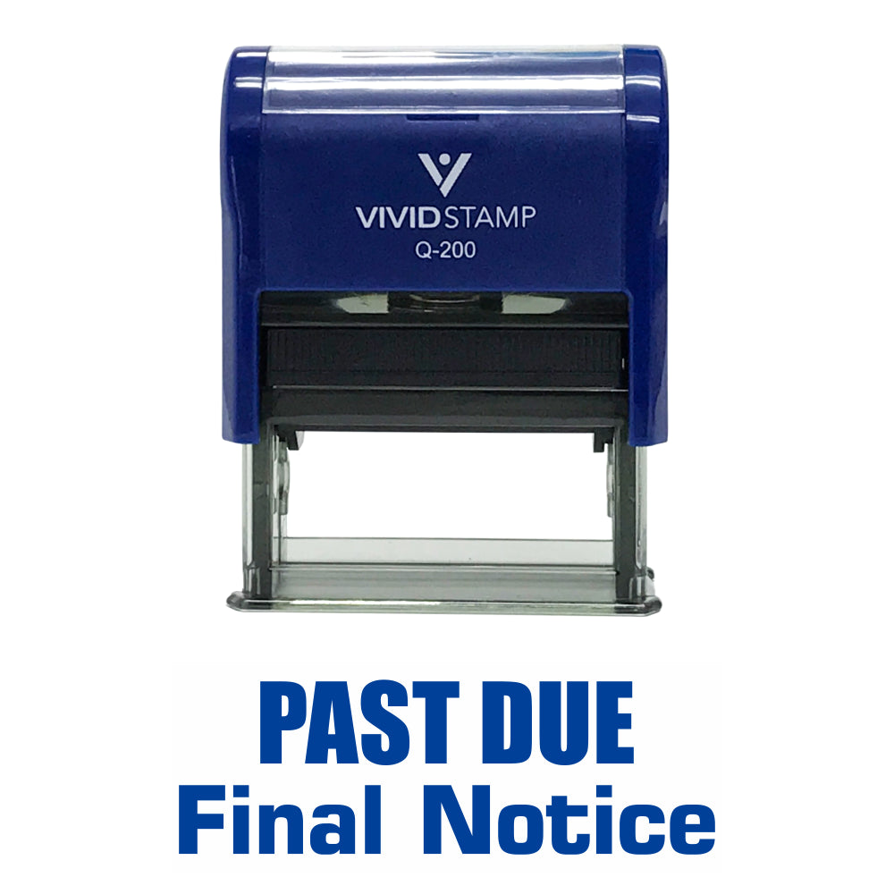 Past Due Final Notice Self Inking Rubber Stamp