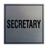 Square Secretary Sign with Adhesive Tape, Mounts On Any Surface, Weather Resistant