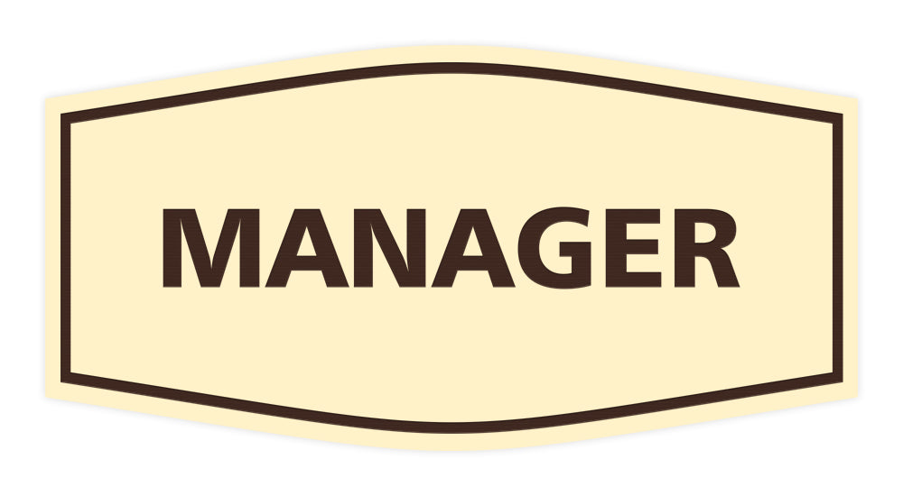 Fancy Manager Sign