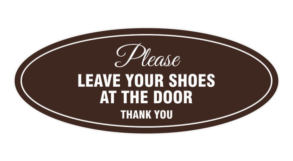 Signs ByLITA Oval Please leave your shoes at the door thank you Sign
