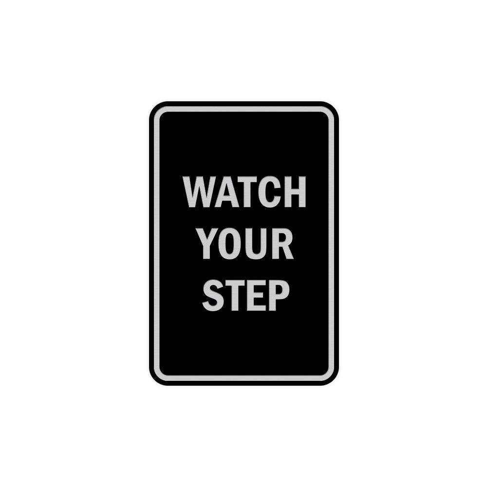 Portrait Round Watch Your Step Sign with Adhesive Tape, Mounts On Any Surface, Weather Resistant