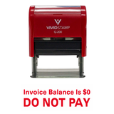 Invoice Balance is 0. DO NOT PAY Self Inking Rubber Stamp