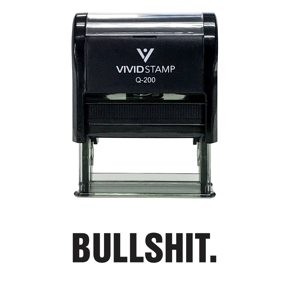 BULLSHIT. Self Inking Rubber Stamp